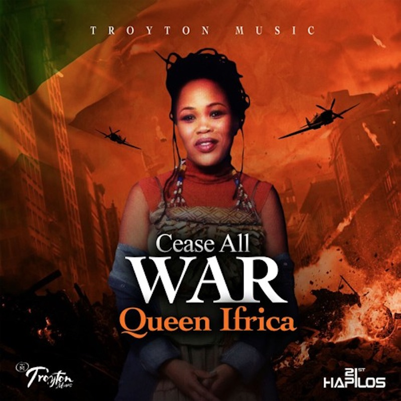 Queen Ifrica-Cease All War