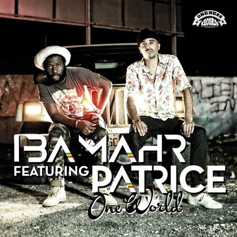Iba Mahr ft. Patrice- One World