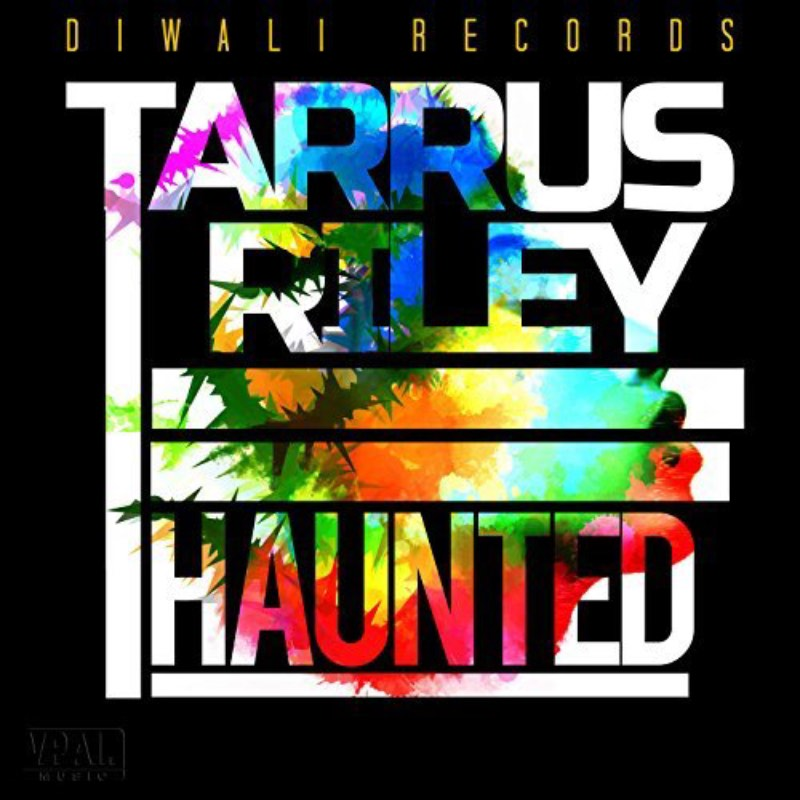 Tarrus Riley -Haunted