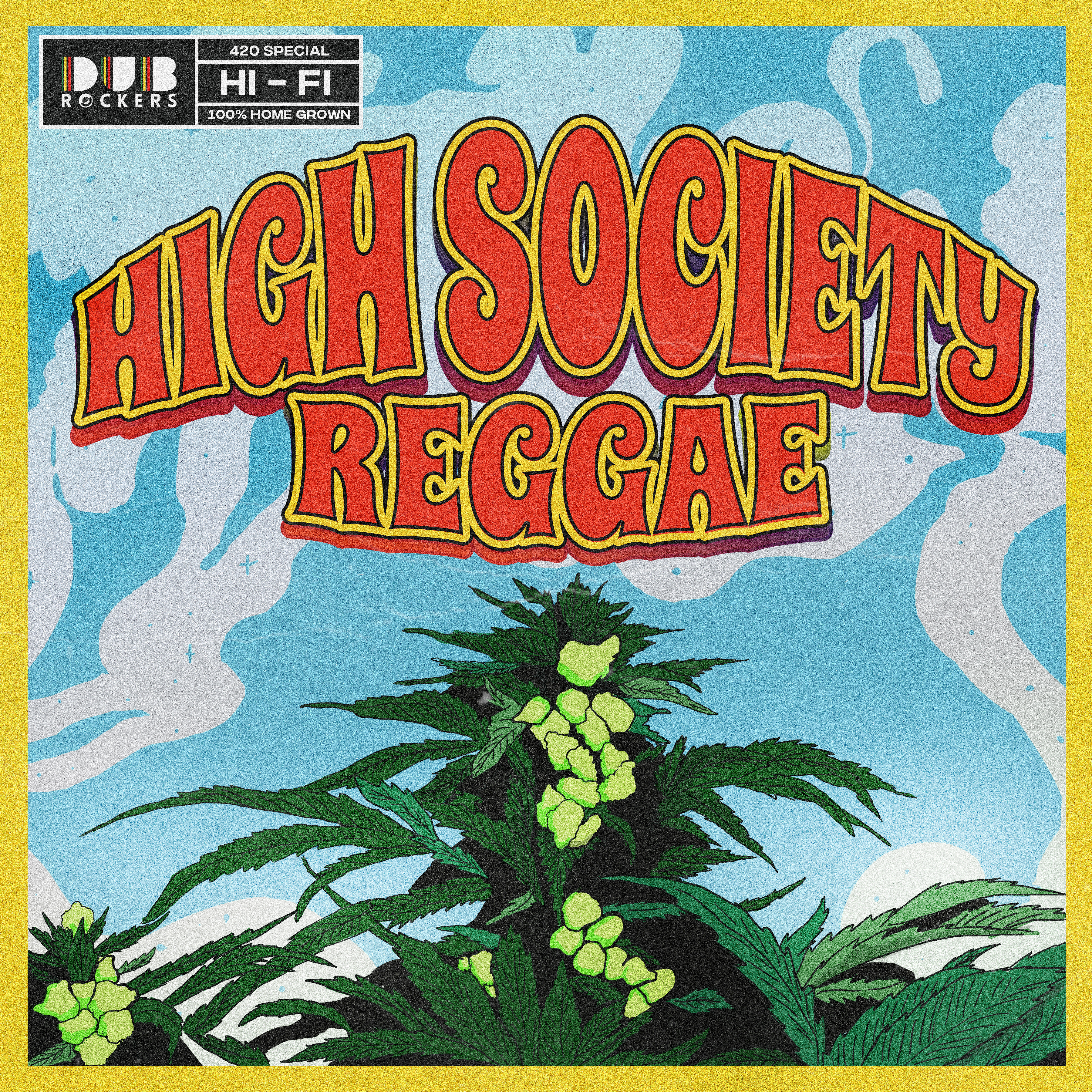 Dub Rockers - High Society Reggae