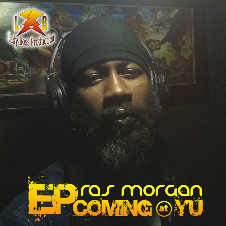 Ras Morgan - Coming @ YU