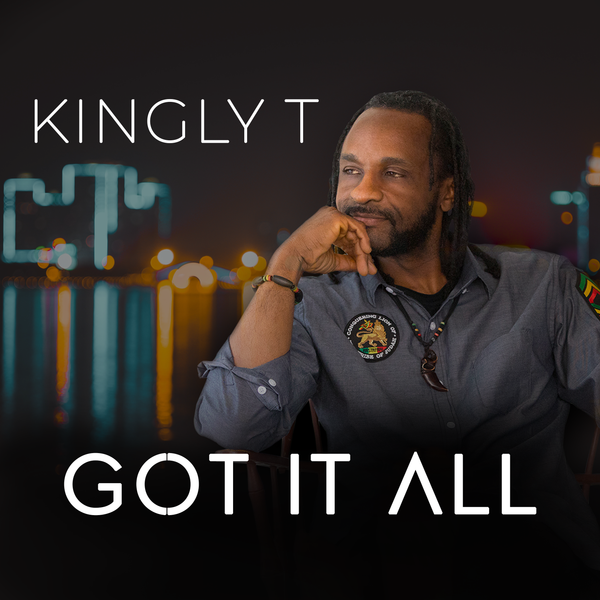 Kingly T - Got It All