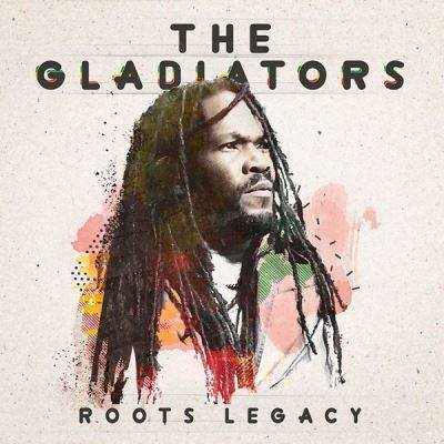 The Gladiators - Roots Legacy