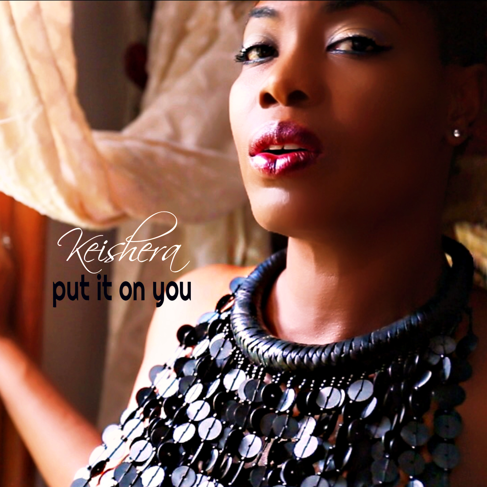 Keishera - Put It On You