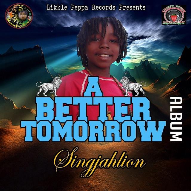 SingJahLion - A Better Tomorrow