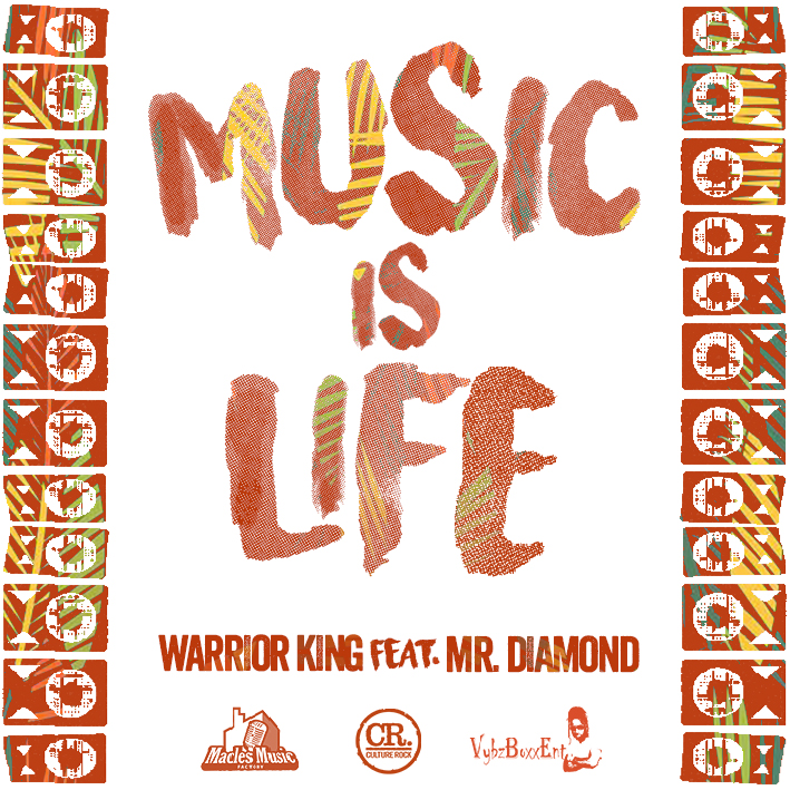 Warrior King ft. Mr. Diamond -Music Is Life