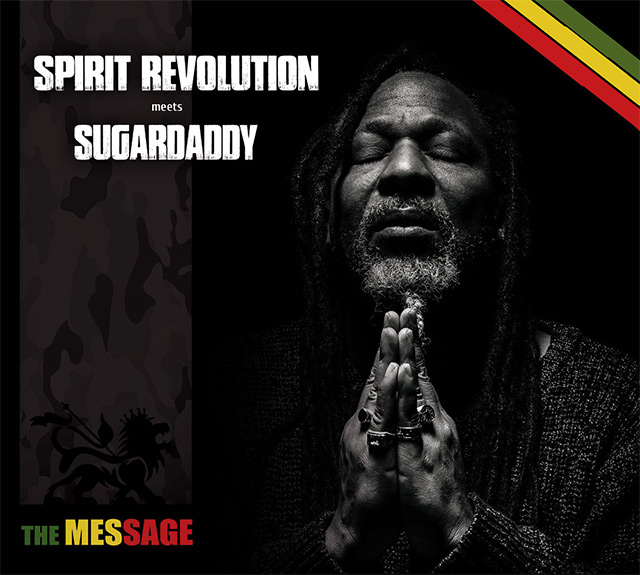 Spirit Revolution Meets Sugardaddy - The Message