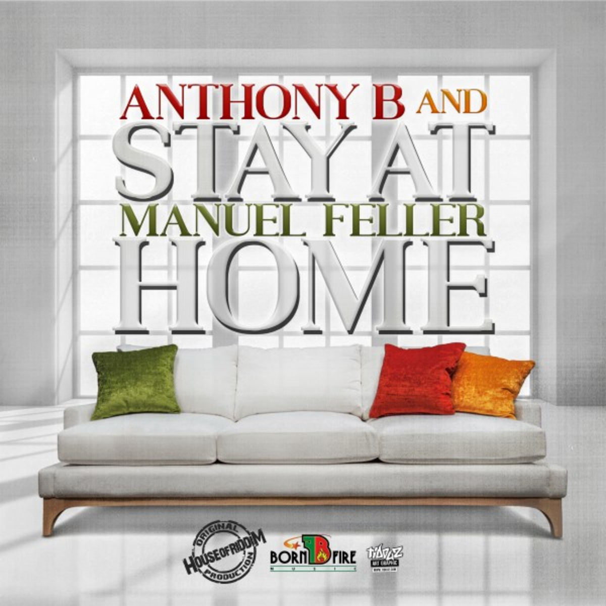 Anthony B & Manuel Feller - Stay At Home
