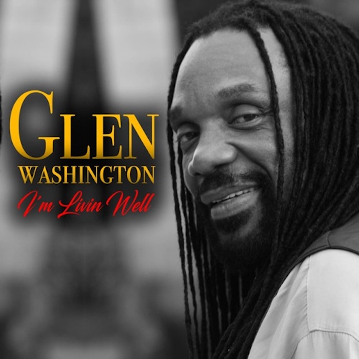 Glen Washington -Livin Well