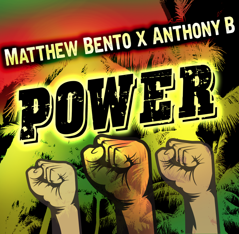 Matthew Bento X Anthony B-Power