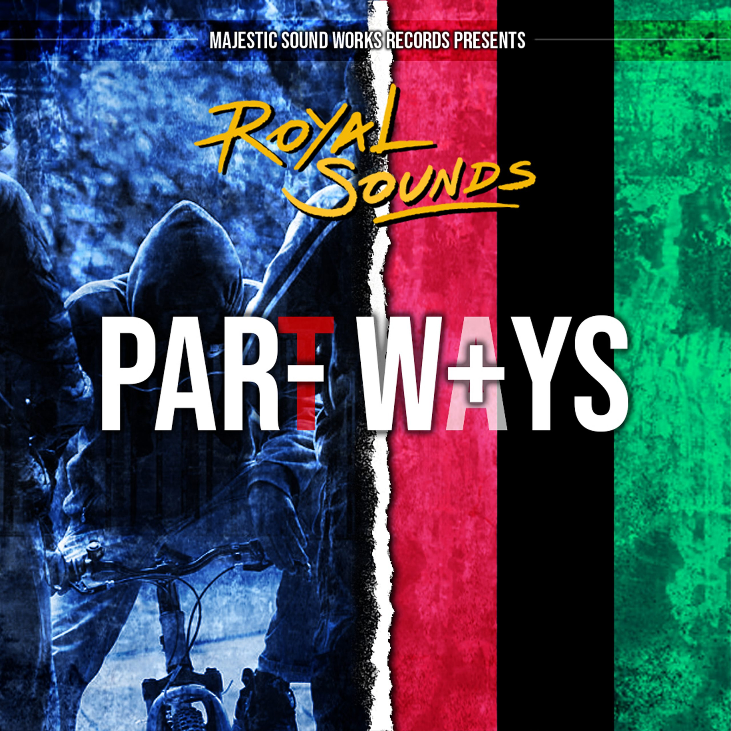 Royal Sounds - Part Ways