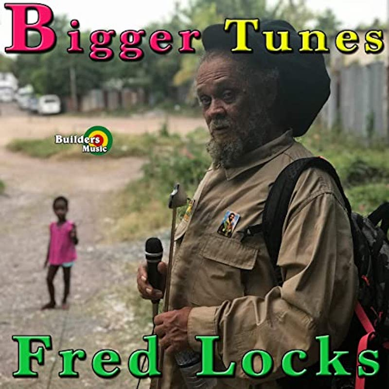 Fred Locks-Bigger Tunes